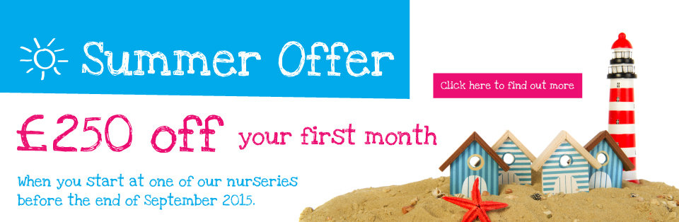 Boys & Girls Nursery Summer Offer